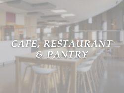 Café, Restaurant & Pantry